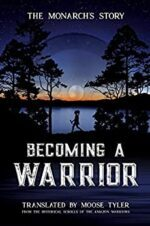 Book Review – Becoming a Warrior by Moose Tyler