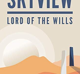 Book Review – Skyview: Lord of the Wills by M. Sheehan