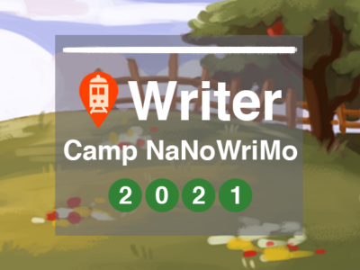 July Camp NaNoWriMo 2021
