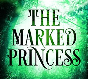 The Marked Princess – Book Review